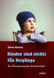 Buchumschlag Kinder sind nichts für Feiglinge von Steve Heitzer